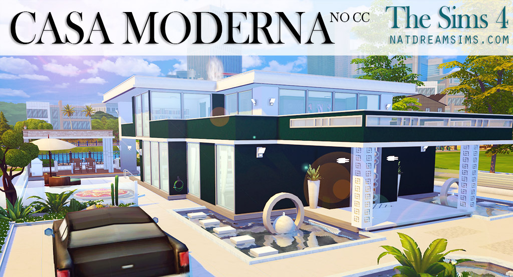 Casa moderna the sims 4 no cc nat dream sims for Casas modernas sims 4 paso a paso
