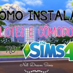 Instalando Lotes no The Sims 4 – Installing Lots and Rooms in The Sims 4