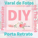 DIY – Fotos no Varal e Porta Retrato